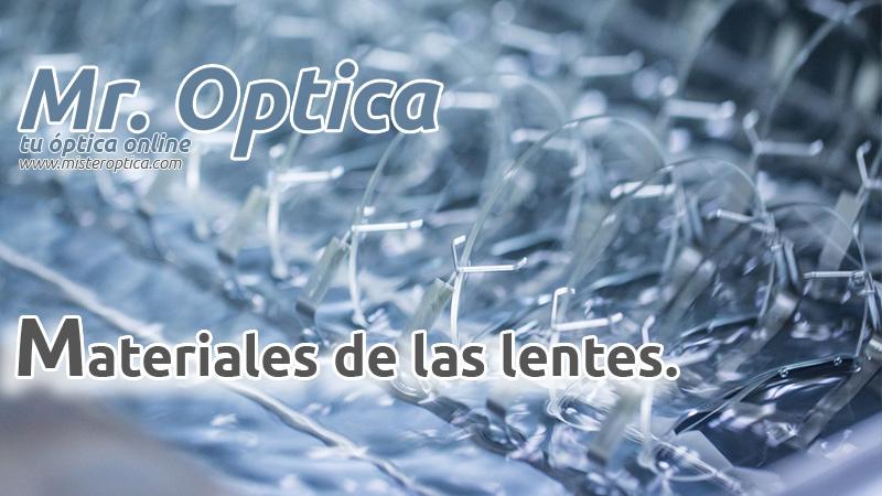 materiales de las lentes opticas